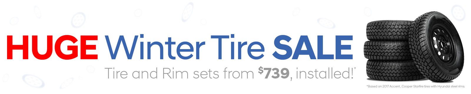 Huge Winter Tire Sale! Tire and Rim sets from $739, installed!